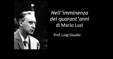 Nell'imminenza dei quarant'anni di Mario Luzi