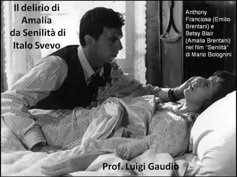 Il delirio di Amalia da Senilita di Italo Svevo