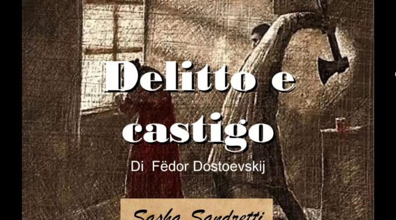 Delitto e castigo di FÃ«dor Dostoevskij