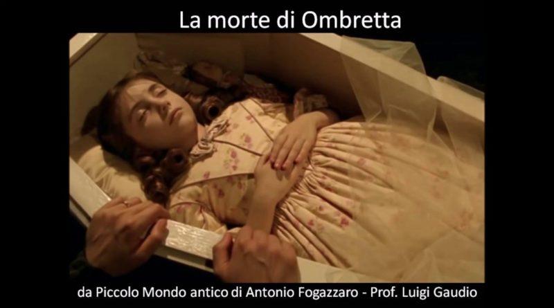 La morte di Ombretta da Piccolo Mondo antico di Antonio Fogazzaro