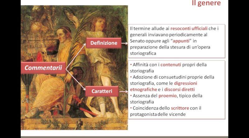 I commentari: le opere storiche di Cesare De bello gallico e civili