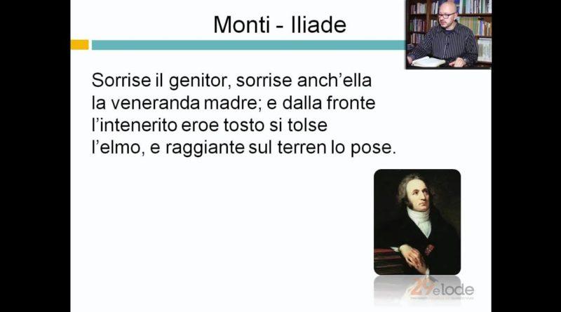 Monti – Iliade – Videolezioni di letteratura dell'800 – 29elode