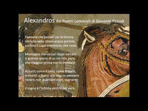 Alexandros dai Poemi conviviali di Giovanni Pascoli