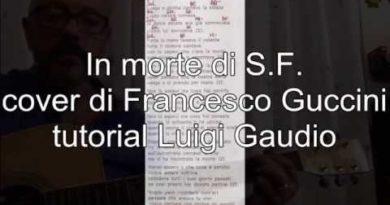 In morte di S.F. cover di Francesco Guccini