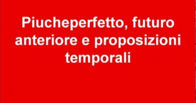 Piucheperfetto futuro anteriore e proposizioni temporali