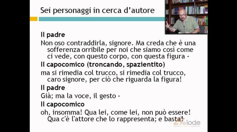 Sei personaggi in cerca d'autore – Luigi Pirandello – Ripetizioni di Letteratura italiana