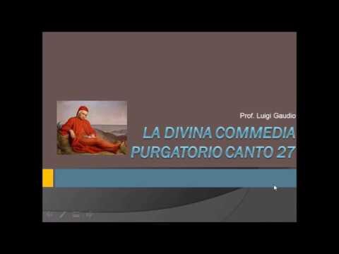 Divina commedia. Purgatorio. Canto 27