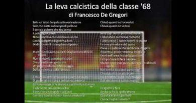 La leva calcistica del '68 di Francesco De Gregori