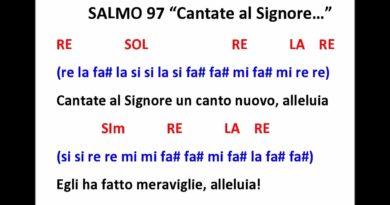 """""""Cantate al Signore un canto nuovo alleluia – salmo 97"""""""