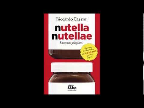 Nutella Nutellae 2 0 di Riccardo Cassini