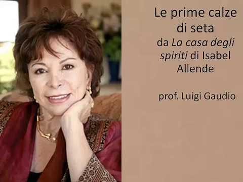 Le prime calze di seta da La casa degli spiriti di Isabel Allende