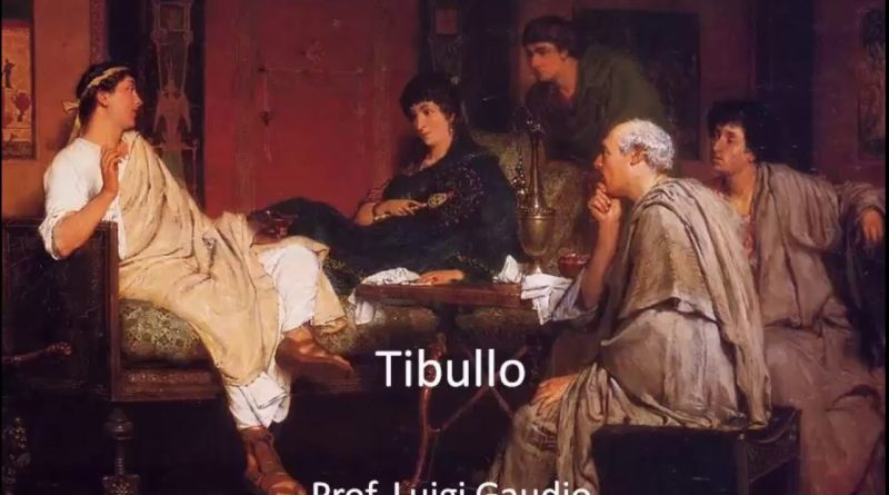2. Ideale di vita. Prima elegia del primo libro del Corpus tibullianum vv  13 24