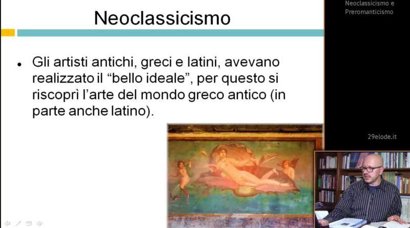 Neoclassicismo – Videolezioni di Letteratura dell'Ottocento – 29elode